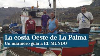 Testigo directo en La Palma: recorremos la costa oeste que se llenará de lava con un marinero