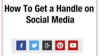 How To Get A Handle On Social Media
