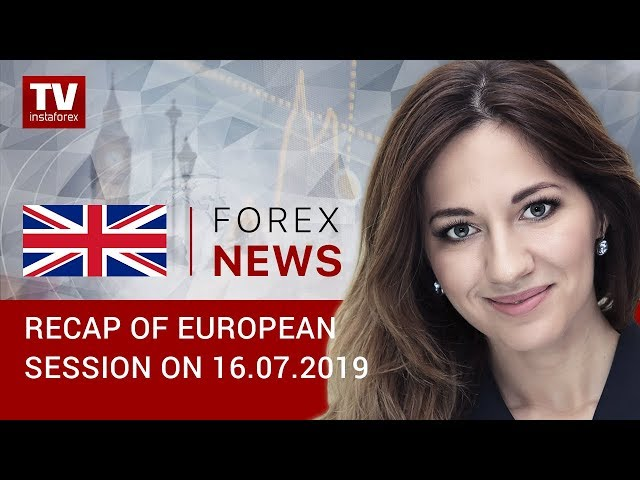 16.07.2019: EUR and GBP likely to maintain downward trend (EUR, USD, GBP, GOLD)