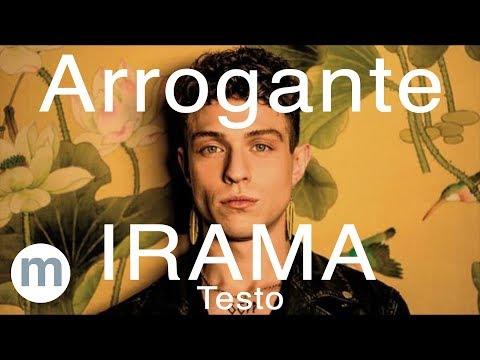 Arrogante - Irama (Testo e Musica)