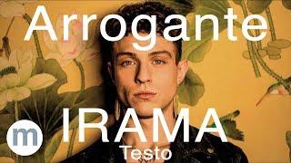 Arrogante   Irama (Testo E Musica)