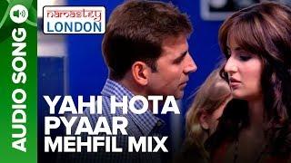 YAHI HOTA PYAAR - MEHFIL MIX | Namastey   - YouTube
