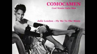 Julie London - Fly Me To The Moon (COMOCAMEN Bossa Remix)