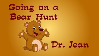 Going On a Bear Hunt with Dr. Jean