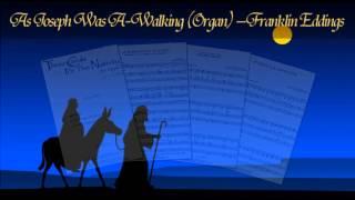 As Joseph Was A Walking