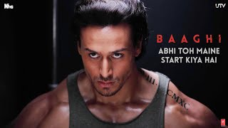 Abhi Toh Maine Start Kiya Hai - Dialogue Promo - Baaghi