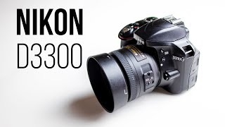 Nikon D3300 - Is It Still Worth Buying In 2020? (Photo and Video Review)