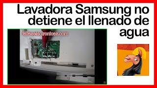 Lavadora Samsung ®️ NO DETIENE el LLENADO de AGUA ▶️ Reparación de Tarjeta ◀️