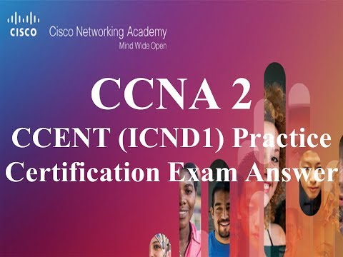 CCNA 2 v6 CCENT ICND1 Practice Certification Exam Answers ...