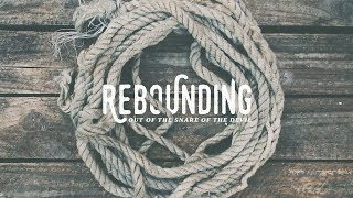 """Rebounding Out of the Snare of the Devil"" with Jentezen Franklin"