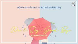 [Vietsub] Don't Say Goodbye ROCOBERRY ft DOYOUNG