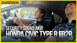 Cardock Kena Sound Dengan Sekuriti Selepas Lenjan Honda Civic Type R FD2R   EVOMALAYSIA.COM