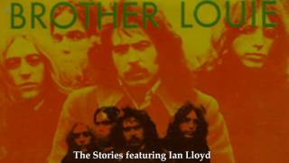 Brother Louie   The Stories Featuring Ian Lloyd [HQ]