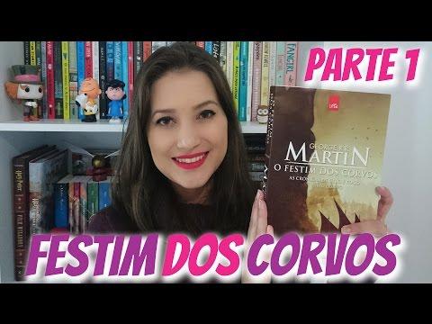 O FESTIM DOS CORVOS #1 | LENDO AS CRÔNICAS DE GELO E FOGO | Patricia Lima