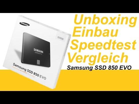 Samsung  850 EVO SSD 500 GB Unboxing Einbau Test Vergleich * deutsch *