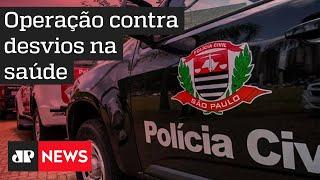Operação mira desvios em contratos da Saúde em São Paulo