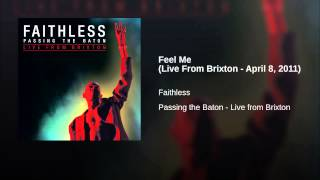 Feel Me (Live From Brixton - April 8, 2011)