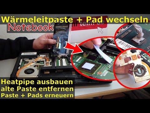Notebook Wärmeleitpaste und Pad wechseln | Heatpipe + Lüfter reinigen | Hitzeproblem