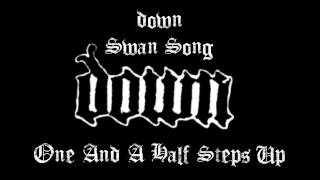 Down - Swan Song E Standard Tuning