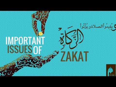 Important issues of Zakat