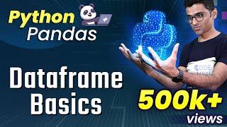 Python Pandas Tutorial 2: Dataframe Basics
