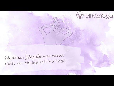 Tell Me Yoga   Mudras   J'écoute mon coeur