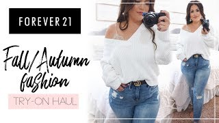 Fall Try-On Haul Feat. Forever 21| Petite & Curvy