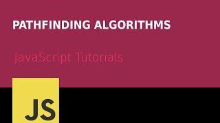 Pathfinding Algorithms in JavaScript - Maze solving