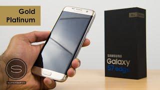 Samsung Galaxy S7 Edge Unboxing Gold Platinum