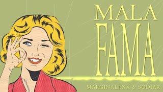MaRGiNaLexX & Sodyar - Mala Fama 2016