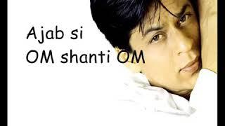 Video song of Ajab si|movie Om shanti om with lyrics - YouTube