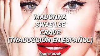 Madonna, Swae Lee - Crave (Sub. ESPAÑOL OFICIAL) (Letra en Español) (Subtitulada al Español)