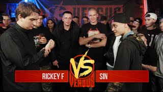 VERSUS: FRESH BLOOD 2 (Rickey F VS Sin) Round 1
