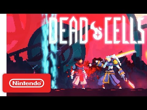 Dead Cells Announcement Trailer – Nintendo Switch