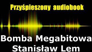 Bomba Megabitowa – Stanisław Lem | AudiobookPL