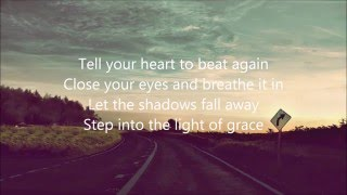 """Tell Your Heart To Beat Again""   Danny Gokey (Lyrics)"