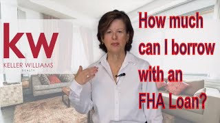 How much can I borrow with an [FHA LOAN] FHA Requirements [MORTGAGE]