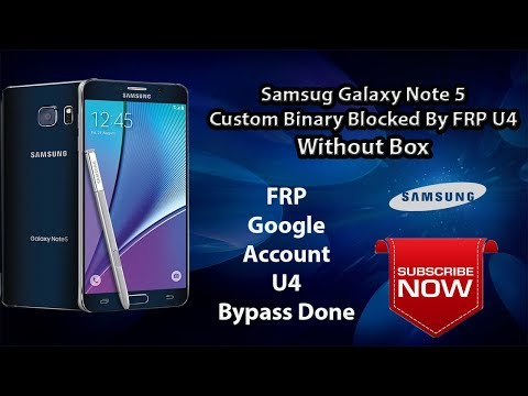 Fix Custom Binary Blocked By Fap Lock Samsung Note 5 Via USB Cable
