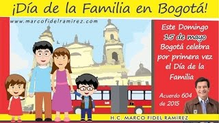 DÍA DE LA FAMILIA EN BOGOTÁ 15 DE MAYO