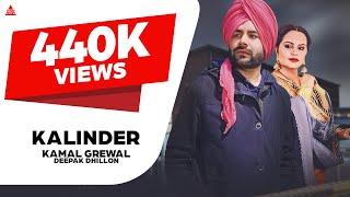 Kamal Grewal ft Deepak Dhillon: Kalinder (Official Video) ● New Punjabi Songs 2018 ● Third Eye
