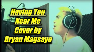 Air Supply - Having You Near Me Cover by Bryan Magsayo