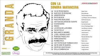 """Bienvenido Granda  Sonora Matancera — """"Mas.... Recuerdos""""  — ©2019"""