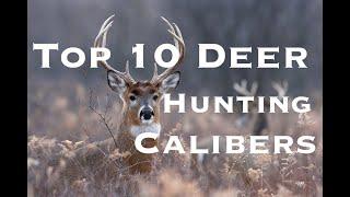 Top 10 Deer Hunting Calibers