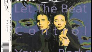 2 unlimited -  Let the beat control your body ( X-out in trance remix )