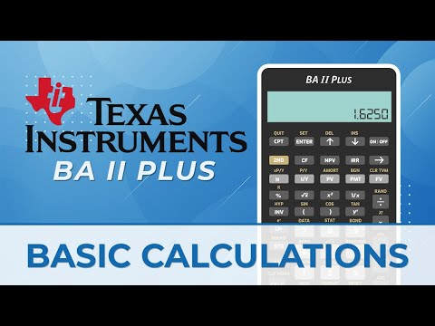 Basic Calculations with Texas Instruments BA II Financial Calculator ...