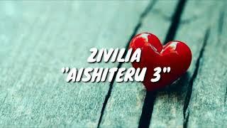 ZiviliaAISHITERU 3Lirik...