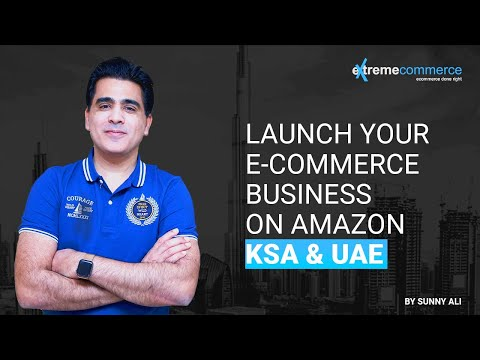 Amazon KSA and UAE - FBA PL or Wholesale launch strategies. Date: 9-5-2020