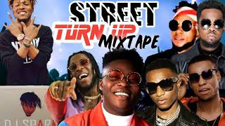 LATEST MAY 2019 NAIJA NONSTOP STREET TURN UP AFRO MIX{TOP NAIJA HITS MIXTAPE} BY DEEJAY SPARK