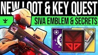 Destiny 2 | MYSTERY KEY QUEST & SIVA EMBLEM! New Catalysts, Weapon Effects, Heroic Secrets & Items!