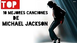 Top 10 MEJORES Canciones De MICHAEL JACKSON